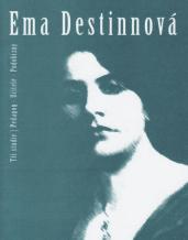 Ema Destinnová - tři studie