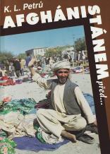 K. L. Petrů, Afghánistánem před ...